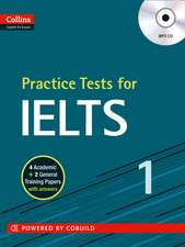 Practice Tests for Ielts:  A Practice Book for Learners at Advanced Level