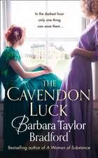 Bradford, B: The Cavendon Luck