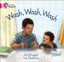 Wash, Wash, Wash