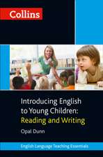 Collins Teaching Essentials - Introducing English to Young Children: Reading and Writing