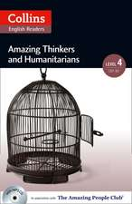 Collins ELT Readers -- Amazing Thinkers & Humanitarians (Level 4):  The Whole Story