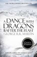 A Dance with Dragons Part 2. After the Feast