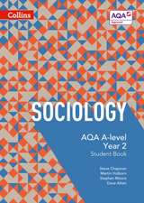 Aqa A-Level Sociology -- Student Book 2:  4th Edition