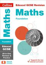 Collins Gcse Revision and Practice - New 2015 Curriculum Edition -- Edexcel Gcse Maths Foundation Tier:  All-In-One Revision and Practice