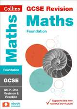 Collins Gcse Revision and Practice - New 2015 Curriculum Edition -- Gcse Maths Foundation Tier:  All-In-One Revision and Practice