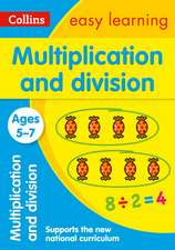 Collins Easy Learning Age 5-7 -- Multiplication and Division Ages 5-7:  New Edition