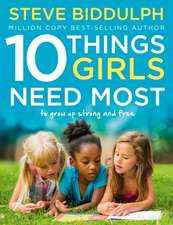 The Ten Things Girls Need Most
