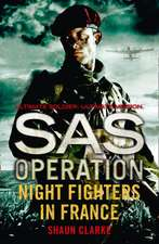 Night Fighters in France (SAS Operation):  New Edition