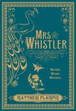 Plampin, M: Mrs Whistler