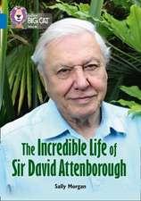 Collins Big Cat - The Incredible Life of David Attenborough