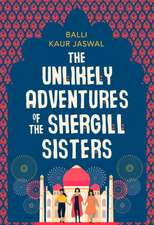 Kaur Jaswal, B: Unlikely Adventures of the Shergill Sisters