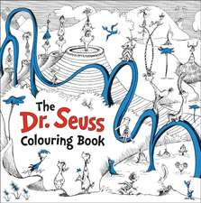 Seuss, D: Dr. Seuss Colouring Book