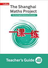 The Shanghai Maths Project Teacher's Guide 4B