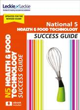 National 5 Health and Food Technology Revision Guide for New 2019 Exams