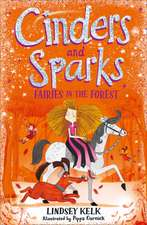 Cinders and Sparks Fairies in the Forest