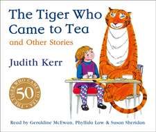 Kerr, J: The Tiger Who Came to Tea and other stories CD coll