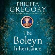 Gregory, P: The Boleyn Inheritance