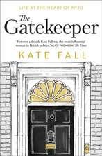 Fall, K: The Gatekeeper