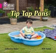 Tip Tap Pans