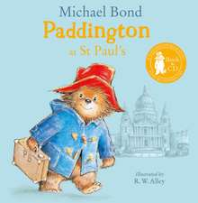 Bond, M: Paddington at St Paul's
