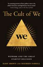 Brown, E: The Cult of We