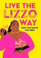 Kasambala, N: Live the Lizzo Way