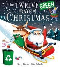 Twelve Green Days of Christmas
