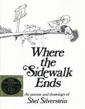 Where the Sidewalk Ends Book and CD: Poems and Drawings