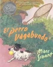 El perro vagabundo: The Stray Dog (Spanish edition)