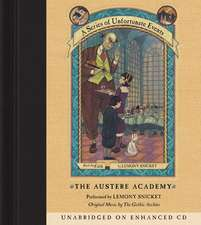 Series of Unfortunate Events #5: The Austere Academy CD