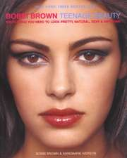 Bobbi Brown Teenage Beauty: Makeup