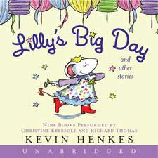 Lilly's Big Day and Other Stories CD: 9 Stories