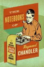 The Notebooks of Raymond Chandler