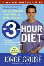 The 3-Hour Diet (TM): Lose up to 10 Pounds in Just 2 Weeks by Eating Every 3 Hours!