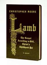 Lamb Special Gift Ed: The Gospel According to Biff, Christ's Childhood Pal