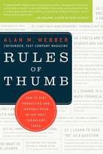 Rules of Thumb: How to Stay Productive and Inspired Even in the Most Turbulent Times