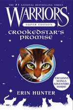 Crookedstar's Promise: Warriors: Super Edition vol 4