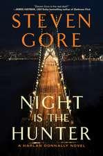Night Is the Hunter: A Harlan Donnally Novel
