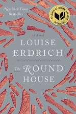 The Round House: A Novel