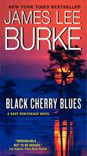 Black Cherry Blues: A Dave Robicheaux Novel