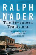 The Seventeen Traditions: Lessons from an American Childhood