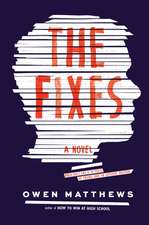 The Fixes: A Novel