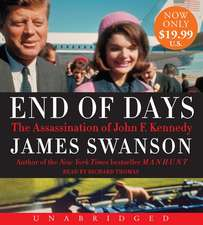 End of Days Low Price CD: The Assassination of John F. Kennedy