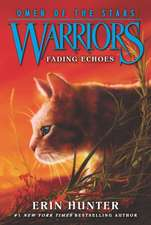 Warriors: Omen of the Stars #2: Fading Echoes: Warriors: Omen of the Stars vol 2