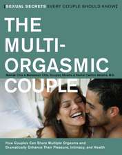 The Multi-Orgasmic Couple: Sexual Secrets Every Couple Should Know