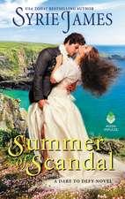 Summer of Scandal: A Dare to Defy Novel