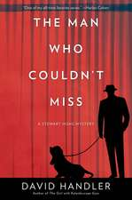 The Man Who Couldn't Miss: A Stewart Hoag Mystery