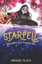 Starfell #2: Willow Moss & the Forgotten Tale