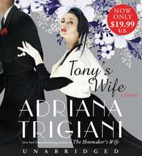 Tony's Wife Low Price CD: A Novel