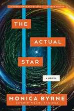 The Actual Star: A Novel